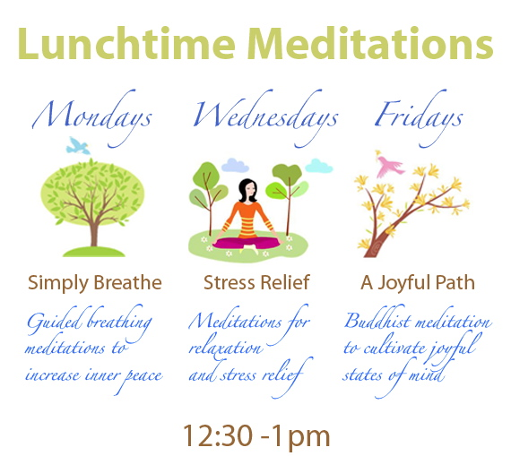 Lunchtime meditation, simply breathe, stress relief, joy, unwind, relax, ocus, inner peace